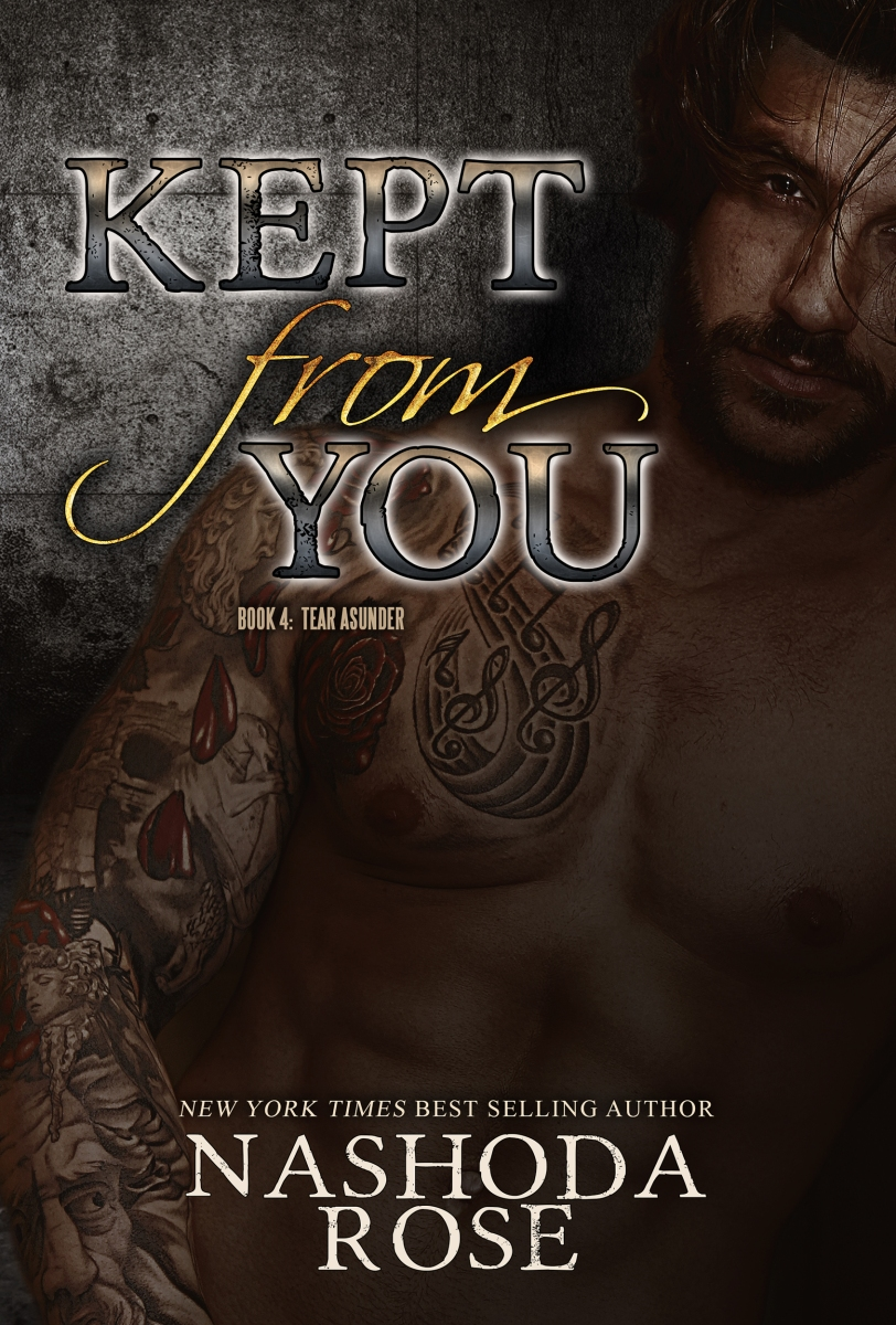 Kept From You- Nashoda Rose