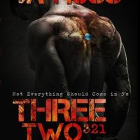 Three, Two, One (321)- J.A. Huss
